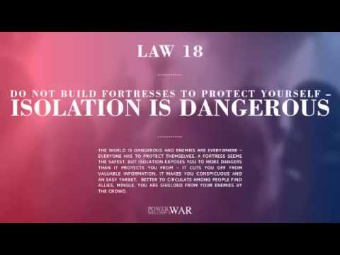 48 Laws of Power: Law #18 Do Not Build Fortresses to Protect Yourself – Isolation is Dangerous