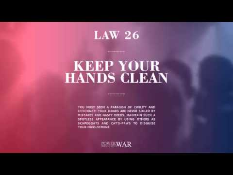 48 Laws of Power: Law #26 Keep Your Hands Clean