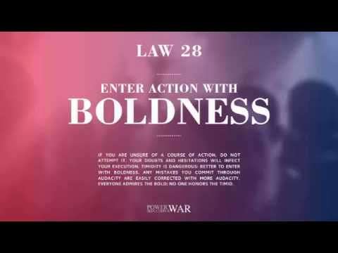 48 Laws of Power: Law #28 Enter Action With Boldness