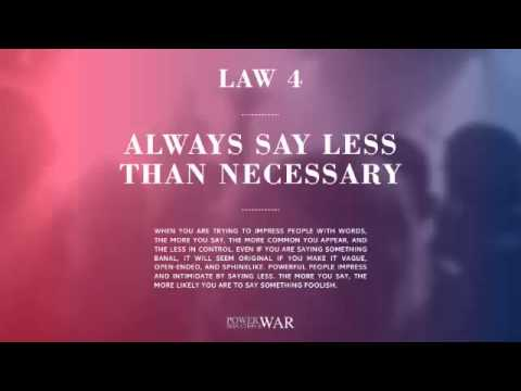 48 Laws of Power: Law #4 Always Say Less Than Necessary