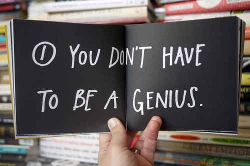 1. You Don't Have To Be A Genius