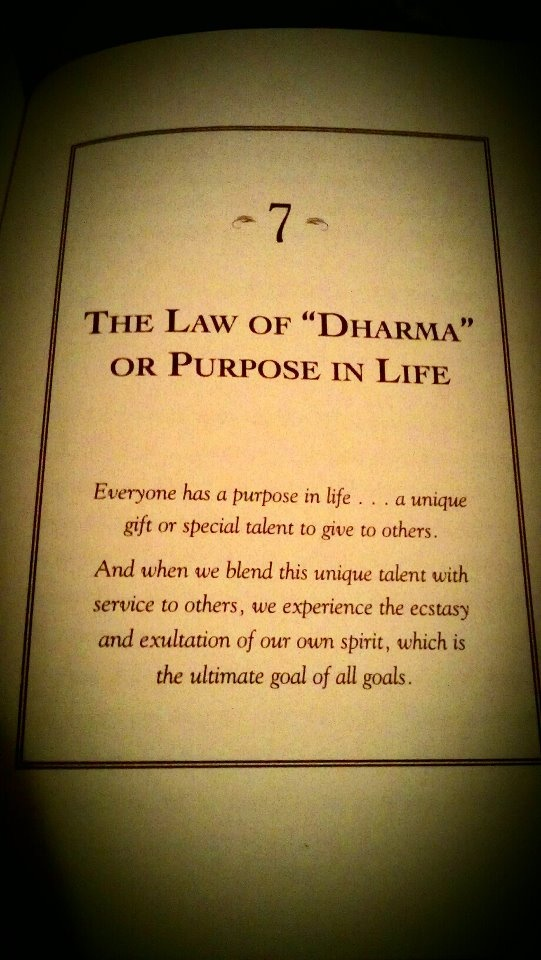 The 7 Spiritual Laws of Success: Law #7 The Law of Dharma or Purpose in Life