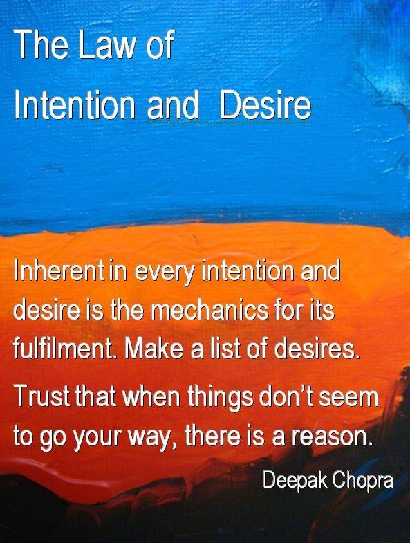 The 7 Spiritual Laws of Power: #5 The Law of Intention and Desire